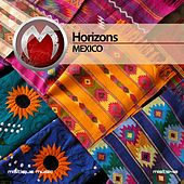 Mexico by Horizons
