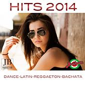 Hits 2014 Dance-Latin-Reggaeton-Bachata by Various Artists