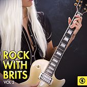 Rock with Brits, Vol. 2 by Various Artists