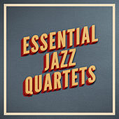 Essential Jazz Quartets von Various Artists