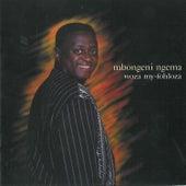 Woza My-Fohloza by Mbongeni Ngema