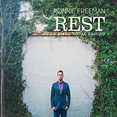 Rest by Ronnie Freeman