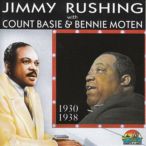 Jimmy Rushing With Count Basie & Bennie Moten von Jimmy Rushing