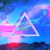 Eternity by Mayday
