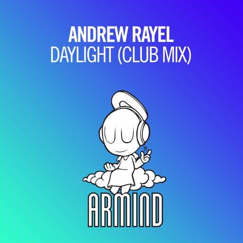 Daylight (Club Mix) by Andrew Rayel