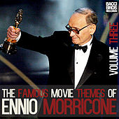 The Famous Movie Themes of Ennio Morricone - Vol. 3 by Ennio Morricone