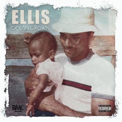 Ocean Grown by Ellis