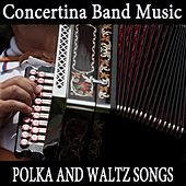 Concertina Band Music: Polka and Waltz Songs by Instrumental Music Songs