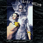 Alone with Gary Wilson by Gary Wilson