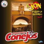 El Son Folklore de Guatemala Vol. 17. Música de Guatemala para los Latinos by Internacionales Conejos