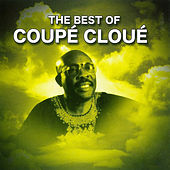The Best of Coupé Cloué Vol.2 by Coupe Cloue