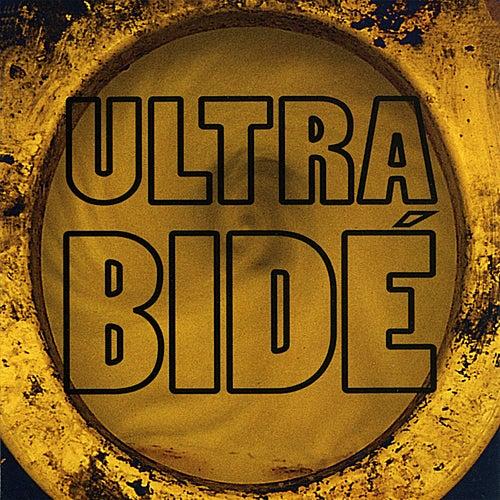 Ultra Bide von Ultra Bide