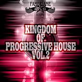 Kingdom of Progressive House, Vol. 2 by Various Artists