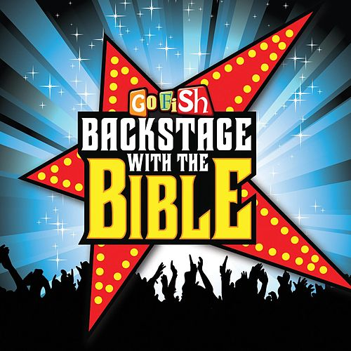Backstage With the Bible by Go Fish