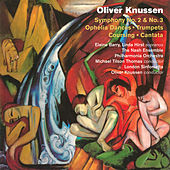Oliver Knussen: Symphonies No. 2 & 3 by Various Artists