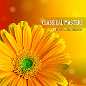 Classical Masters - 27 Classical Masterpieces by Various Artists