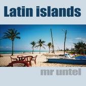 Latin Islands by Mr Untel