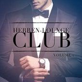 Herren Lounge Club, Vol. 1 (Lausche den entspannenden Klängen von Lounge-Musik) by Various Artists