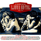 Ljuva 60 Tal Let the Good Times Roll 1960-1963 von Various Artists