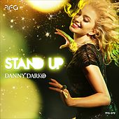 Stand Up (feat. Jamie Bailey & The Pink Polo) by Danny Darko