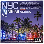 NYC To Miami, Vol. 2: Mixed By Dany Cohiba & Laurie Goldstein - EP by Various Artists