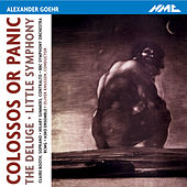 Goehr: Colossos or Panic, The Deluge & Little Symphony by Various Artists