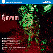 Harrison Birtwistle: Gawain (Live) by Various Artists