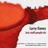 Larry Goves: Just Stuff People Do by Various Artists