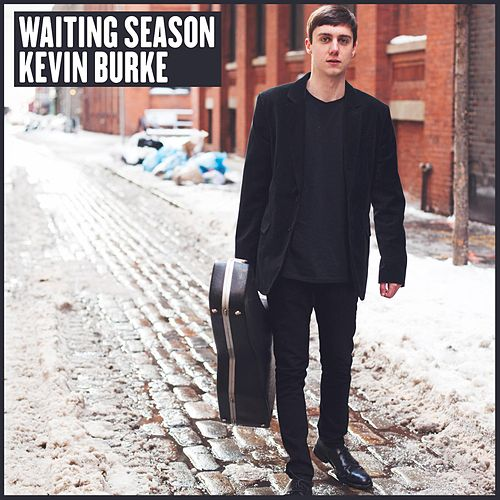Waiting Season by Kevin Burke