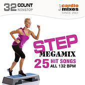 Step MegaMix, 25 Hit Songs (132 BPM, 32-Count, Nonstop Fitness & Workout) by Various Artists