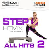 Step Hitmix! All Hits 2 (130 BPM, 32-Count, Nonstop Fitness & Workout) by Various Artists