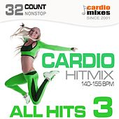 Cardio Hitmix! All Hits 3 (140-155 BPM, 32-Count, Nonstop Fitness & Workout) by Various Artists