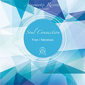 Free / Mendoza - Single by Soul Connection
