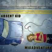 Misadventure by Absent Kid