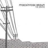 The Sound by Mackintosh Braun