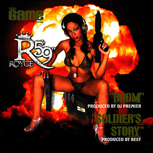 Boom/Soldier's Story by Royce Da 5'9