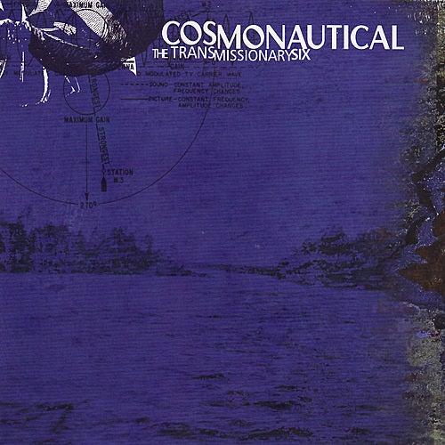Cosmonautical by Transmissionary Six