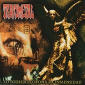 Lo Podrido, Corona la Inmencidad by Transmetal