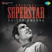 Original Superstar - Rajesh Khanna by Various Artists