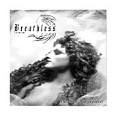 Dream of Dust, Forever by Breathless