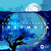 Insomnia by Aurora Orchestra