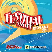 Festival Show Giovani 2015 by Various Artists