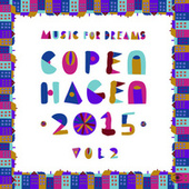 Music for Dreams Copenhagen 2015, Vol. 2 by Various Artists