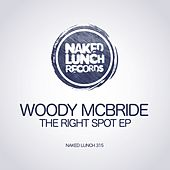 The Right Spot - Single by Woody McBride