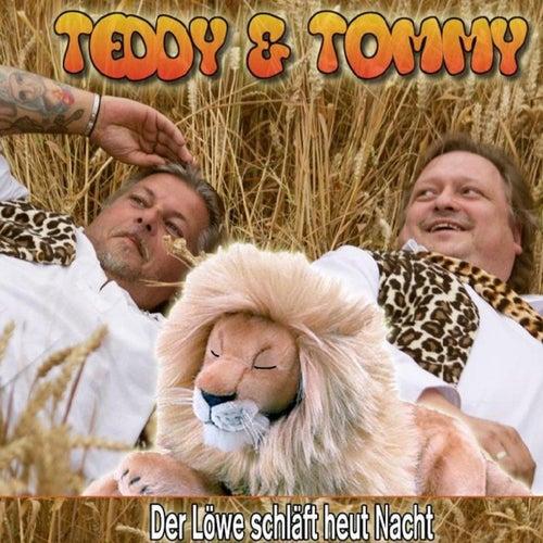 Der Löwe schläft heut Nacht by Teddy