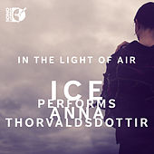 Thorvaldsdottir: In the Light of Air by International Contemporary Ensemble
