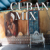 Cuban Mix by Various Artists