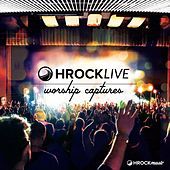 Hrock Live: Worship Captures by Various Artists