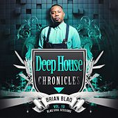 Deep House Chronicles, Vol. 10 by Various Artists