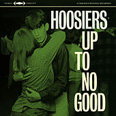 Up To No Good von The Hoosiers